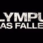 Trailer: Olympus has fallen